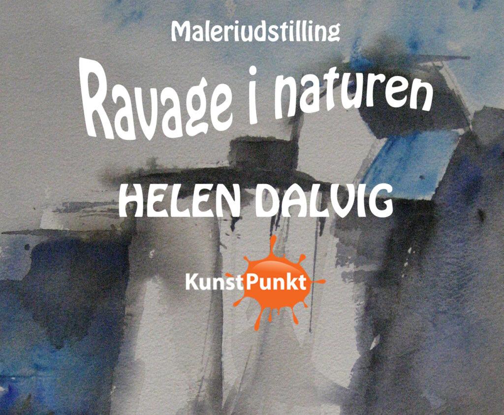 "KunstPunkt: Maleriudstilling ""Ravage i naturen"" v/Helen Dalvig"
