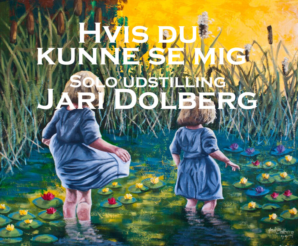 """KunstPunkt: Jari Dolberg udstiller med """"Hvis du kunne se mig"""""""