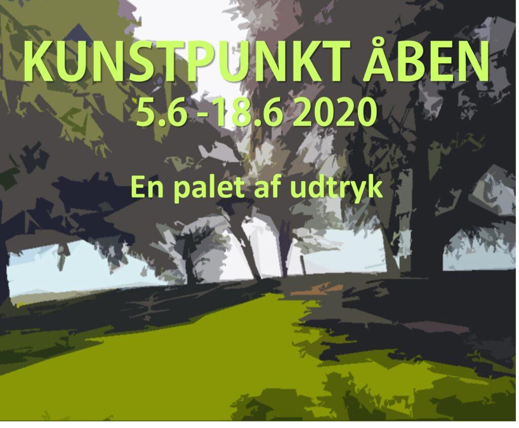 KunstPunkt: KUNSTPUNKT ÅBEN 2020 /En palet af indtryk
